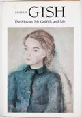 Books:Signed Editions, Lillian Gish. INSCRIBED. Lillian Gish: The Movies, Mr. Griffith, and Me. Second printing. Inscribed by Gish on fro...