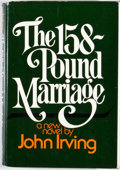 Books:First Editions, John Irving. The 158-Pound Marriage. New York: Random House,[1974]. First edition, first printing. Octavo. Publishe...