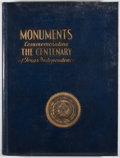 Books:First Editions, Pat M. Neff, et al. Monuments Erected by the State of Texas toCommemorate the Centenary of Texas Independence. Aust...