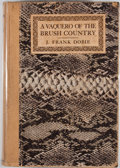 Books:First Editions, J. Frank Dobie. A Vaquero of the Brush Country. Dallas:Southwest Press, 1929. First edition. Octavo. Publisher's bi...