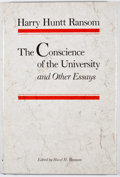 Books:First Editions, Harry Huntt Ransom. The Conscience of the University.Austin: University of Texas Press, [1982]. First and commemora...