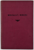 Books:First Editions, Antonio Menchaca. LIMITED. Memoirs. San Antonio: YanaguanaSociety, 1937. First edition, limited to 500 copies...