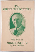 Books:First Editions, Sam T. Mallison. The Great Wildcatter. Charleston: EducationFoundation of West Virginia, [1953]. First edition. Oct...