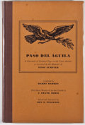 Books:First Editions, Ben E. Pingenot [editor]. SIGNED BY PINGENOT. Paso del Aquila: AChronicle of Frontier Days of the Texas Border as Recor...