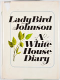 Books:Signed Editions, Lady Bird Johnson. SIGNED BOOKPLATE. A White House Diary. New York: Holt, Rinehart and Winston, [1970]. Second print...