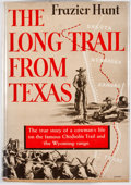 Books:First Editions, Frazier Hunt. The Long Trail From Texas: The Story of Ad Spaugh,Cattleman. New York: Doubleday, Doran, 1940. First ...