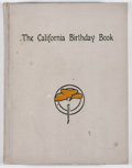 Books:First Editions, George Wharton James. INSCRIBED. The California BirthdayBook. Los Angeles: Arroyo Guild, 1909. First edition. Ins...