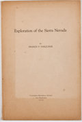 Books:First Editions, Francis P. Farquhar. LIMITED. Exploration of the SierraNevada. San Francisco: California Historical Society, 1925. ...