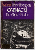 Books:First Editions, William Hope Hodgson. Carnacki: The Ghost-Finder. Sauk City:Mycroft and Moran, 1947. First edition. Octavo. Publish...