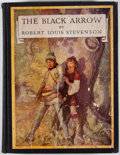 Books:Children's Books, N. C. Wyeth [illustrator]. Robert Louis Stevenson. The BlackArrow: A Tale of the Two Roses. New York: Charles Scrib...