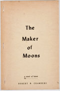 Books:First Editions, Robert W. Chambers. The Maker of Moons. Buffalo: Shroud,1954. First edition. Octavo. Publisher's stapled covers. Mi...