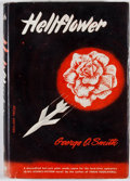 Books:First Editions, George O. Smith. Hellflower. New York: Abelard Press,[1953]. First edition. Octavo. Publisher's binding and dus...
