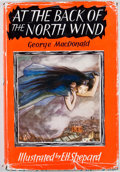 Books:Children's Books, E. H. Shepard [illustrator]. George MacDonald. At the Back ofthe North Wind. London: J. M. Dent & Sons, [1967]. Lat...