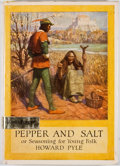 Books:Children's Books, Howard Pyle. Pepper & Salt. New York: Harper and Row,[ca. 1960]. Later edition. Octavo. Publisher's binding and...