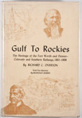 Books:Signed Editions, Richard C. Overton. SIGNED BY OVERTON AND REGINALD MARSH, ILLUSTRATOR. Gulf to Rockies: The Heritage of the Fort Worth a...