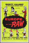 "Movie Posters:Sexploitation, Europe in the Raw (William Mishkin Motion Pictures Inc., 1963). OneSheet (28"" X 42""). Sexploitation.. ..."