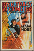 "Movie Posters:Serial, Dick Tracy vs. Crime Inc. (Republic, 1941). One Sheet (27"" X 41"") Chapter 1 -- ""The Fatal Hour."" Serial.. ..."