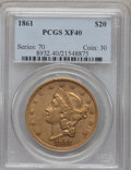 Liberty Double Eagles: , 1861 $20 XF40 PCGS. PCGS Population (81/1241). NGC Census:(74/2416). Mintage: 2,976,453. Numismedia Wsl. Price for problem...
