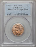 Errors, 1996-P 5C Jefferson Nickel --on a 4gm Foreign Planchet-- MS63 PCGS. ...