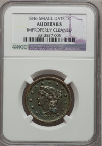 1846 1C Small Date--Improperly Cleaned--NGC Details. AU. NGC Census: (9/303). PCGS Population (8/115). Mintage: 4,120,80...