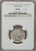 Barber Quarters: , 1906-O 25C XF45 NGC. NGC Census: (2/112). PCGS Population (4/156).Mintage: 2,056,000. Numismedia Wsl. Price for problem fr...