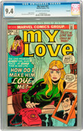 Bronze Age (1970-1979):Romance, My Love #27 Savannah pedigree (Marvel, 1974) CGC NM 9.4 Off-whiteto white pages....