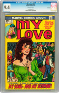 Bronze Age (1970-1979):Romance, My Love #28 Savannah pedigree (Marvel, 1974) CGC NM 9.4 Off-whitepages....