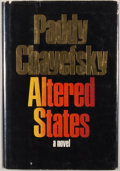 Books:First Editions, Paddy Chayefsky. Altered States. New York: Harper & Row,[1978]. First edition, first printing. Octavo. Publisher's ...