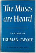 Books:First Editions, Truman Capote. The Muses Are Heard. New York: Random House,[1956]. First edition, first printing. Octavo. Publisher...
