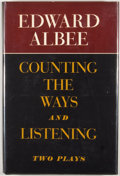 Books:First Editions, Edward Albee. Counting the Ways and Listening: Two Plays.New York: Atheneum, 1977. First edition. Octavo. Publi...
