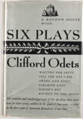 Books:First Editions, Clifford Odets. Six Plays. New York: Random House, [1939].First edition. Octavo. Publisher's binding and dust jacke...