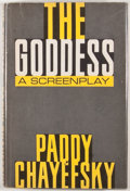 Books:First Editions, Paddy Chayefsky. The Goddess. New York: Simon and Schuster,1958. First edition. Octavo. Publisher's binding and dus...