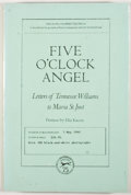 Books:First Editions, [Tennessee Williams]. Five O'Clock Angel: Letters of TennesseeWilliams to Maria St. Just 1948-1982. New York: Knopf...