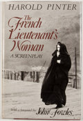 Books:First Editions, Harold Pinter. The French Lieutenant's Woman: A Screenplay.Boston: Little, Brown, [1981]. First edition. Octavo. Pu...