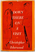 Books:First Editions, Christopher Isherwood. Down There on a Visit. New York:Simon and Schuster, 1962. First edition, first printing....