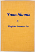 Books:Signed Editions, Margielea Stonestreet See. INSCRIBED. Noon Shouts. Parsons: McClain, 1969. First edition. Inscribed by See. Octa...