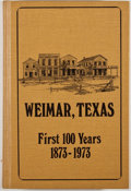 Books:Signed Editions, [Mary Hinton]. SIGNED. Weimar, Texas: First 100 Years 1873-1973. [Austin: Mary Hinton, 1973]. First edition. S...