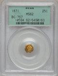 California Fractional Gold: , 1871 25C Liberty Octagonal 25 Cents, BG-767, R.3, MS62 PCGS. PCGSPopulation (71/34). NGC Census: (7/6). (#10594)...