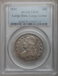 Bust Half Dollars: , 1834 50C Large Date, Large Letters VF35 PCGS. PCGS Population(30/893). NGC Census: (33/1794). Mintage: 6,412,004. Numismed...