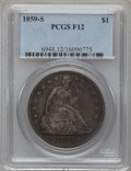Seated Dollars: , 1859-S $1 Fine 12 PCGS. PCGS Population (5/178). NGC Census:(6/110). Mintage: 20,000. Numismedia Wsl. Price for problem fr...