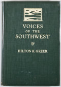 Books:First Editions, Hilton Ross Greer. Voices of the Southwest: A Book of TexanVerse. New York: Macmillan, 1923. First edition. Octavo....