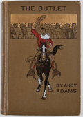 Books:First Editions, Andy Adams. The Outlet. Boston: Houghton Mifflin, 1905.First edition, first printing. Octavo. Publisher's bindi...