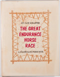 Books:Non-fiction, Jack Schaefer. LIMITED. The Great Endurance Horse Race. Santa Fe: Stagecoach Press, 1963. First printing, limited ...
