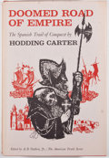 Books:First Editions, Hodding Carter. Doomed Road of Empire. New York:McGraw-Hill, [1963]. First edition. Octavo. Publisher's binding...