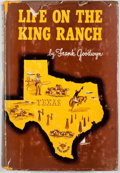 Books:First Editions, Frank Goodwyn. Life on the King Ranch. New York: Thomas Y.Crowell, [1951]. First edition. Octavo. Publisher's bindi...