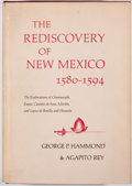 Books:First Editions, George P. Hammond and Agapito Rey. The Rediscovery of New Mexico1580-1594. Albuquerque: University of New Mexico Pr...