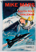 Books:First Editions, Donald A. Wollheim. Mike Mars, South Pole Spaceman. GardenCity: Doubleday, [1962]. First edition, first printing. O...