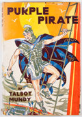 "Books:First Editions, Talbot Mundy. Purple Pirate. New York: D. Appleton, 1935.First edition, first printing with ""(I)"" on last page...."