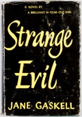 Books:First Editions, Jane Gaskell. Strange Evil. New York: Dutton, 1958. Firstedition. Octavo. Publisher's binding and dust jacket. Extr...