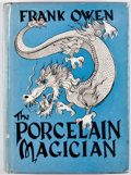 Books:First Editions, Frank Owen. The Porcelain Magician. New York: Gnome Press,[1948]. First edition. Octavo. Publisher's binding an...